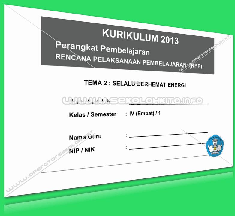 RPP Kurikulum 2013 SD KELAS 4 SEMESTER 1 Tema Selalu Berhemat Energi Lengkap Per Subtema Revisi 2016