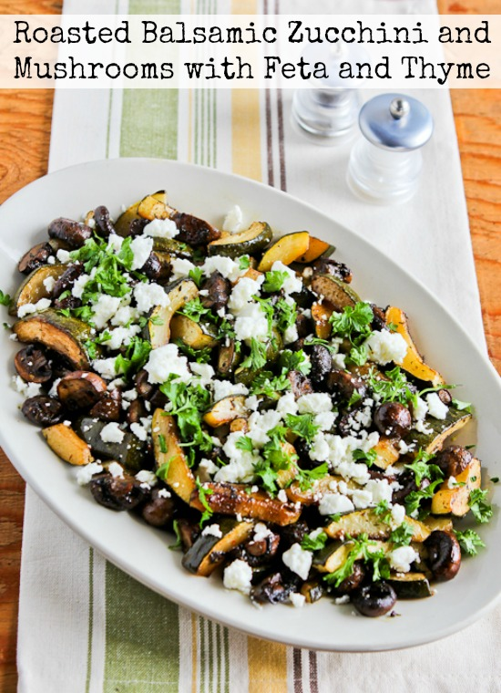 Roasted Balsamic Zucchini and Mushrooms with Feta and Thyme from Kalyn's Kitchen featured for Low-Carb Recipe Love on Fridays (7-29-16) on KalynsKitchen.com