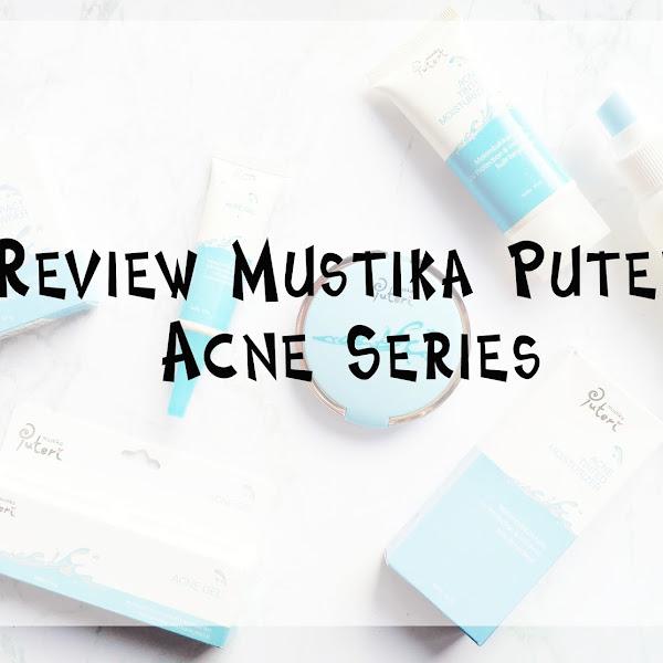 Review Mustika Puteri Acne Series