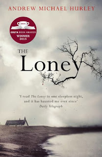 Book cover of The Loney by Andrew Michael Hurley
