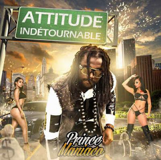 Prince Maniaco - Attitude Indetournable - Album Download, Itunes Cover, Official Cover, Album CD Cover Art, Tracklist