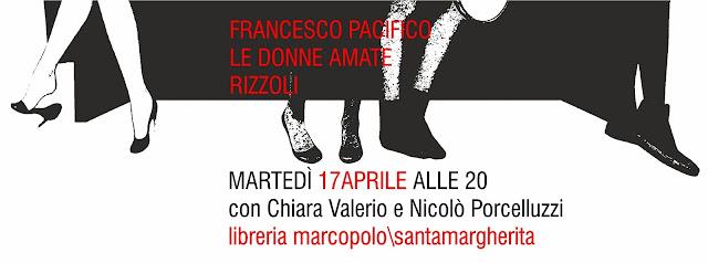 Francesco Pacifico alla MarcoPolo - martedì 17 aprile