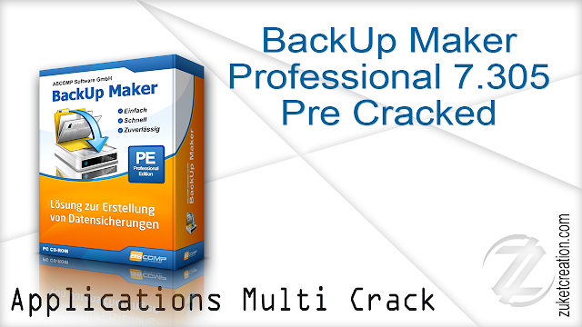 BackUp Maker Professional 7.305 Pre Cracked