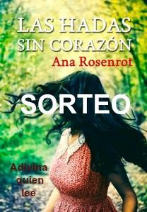 http://adivinaquienlee.blogspot.com.es/2016/01/sorteo-de-las-hadas-sin-corazon-de-ana.html