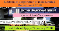 Electronics Corporation of India Limited Recruitment 2018 – 40 Tradesman