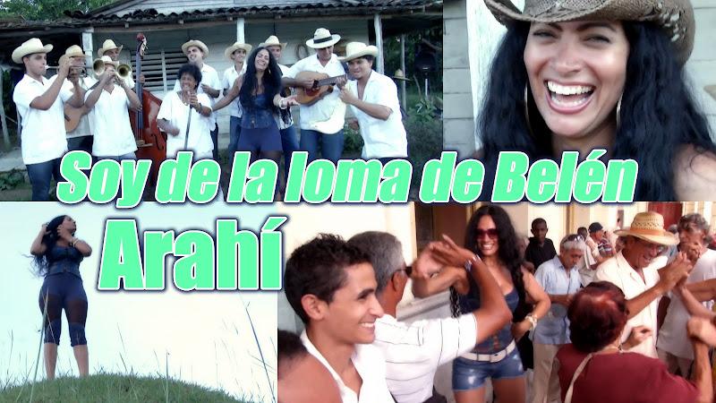 Arahí - ¨Soy de la loma de Belén¨ - Videoclip. Portal del Vídeo Clip Cubano