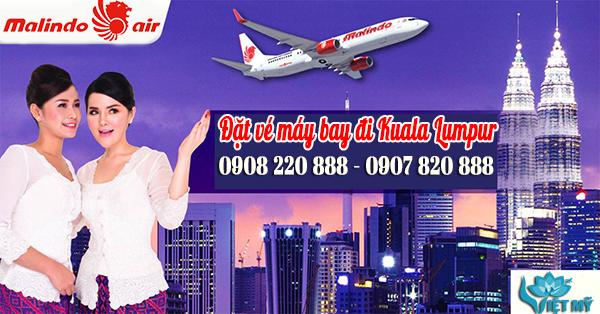 Vé máy bay đi Kuala Lumpur hãng Malindo