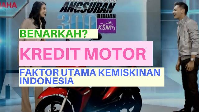 Benarkah Kredit Sepeda Motor Adalah Penyebab Kemiskinan Di Indoensia?
