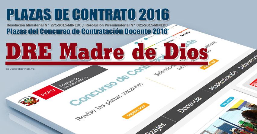 DRE Madre de Dios: Plazas Vacantes Contrato Docente 2016 (.PDF) www.dredmdd.gob.pe