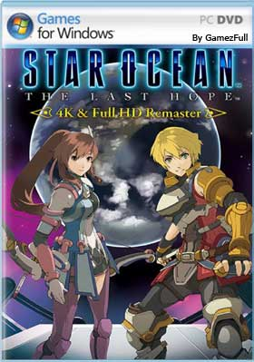Descargar Star Ocean The Last Hope 4K & Full HD Remaster pc full español mega y google drive.