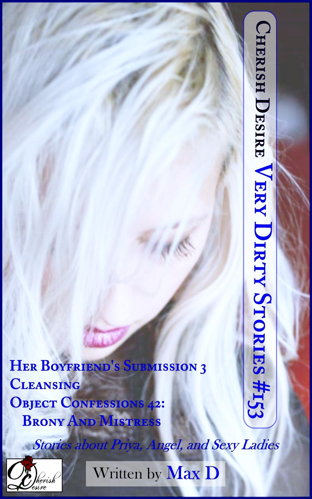 Cherish Desire: Very Dirty Stories #153, Max D, erotica