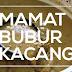 Mamat Bubur Kacang Oleh Nazifah Awi