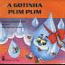 Literatura Infantil: A gotinha Plim Plim