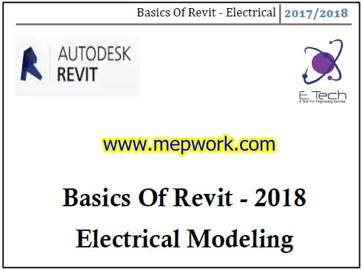 Basics Of Revit - 2018 Electrical Modeling Course
