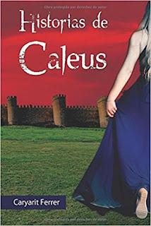 https://www.amazon.es/Historias-Caleus-Caryarit-Lissette-Rodriguez/dp/1520953097