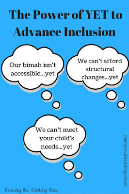 The Power of Yet to Advance Inclusion; Removing the Stumbling Block