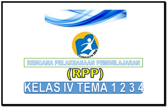 Rpp K 2013 Kelas Iv Semester 1 Tema 1 2 3 Dan 4 Revisi Wawasan Pendidikan Nusantara
