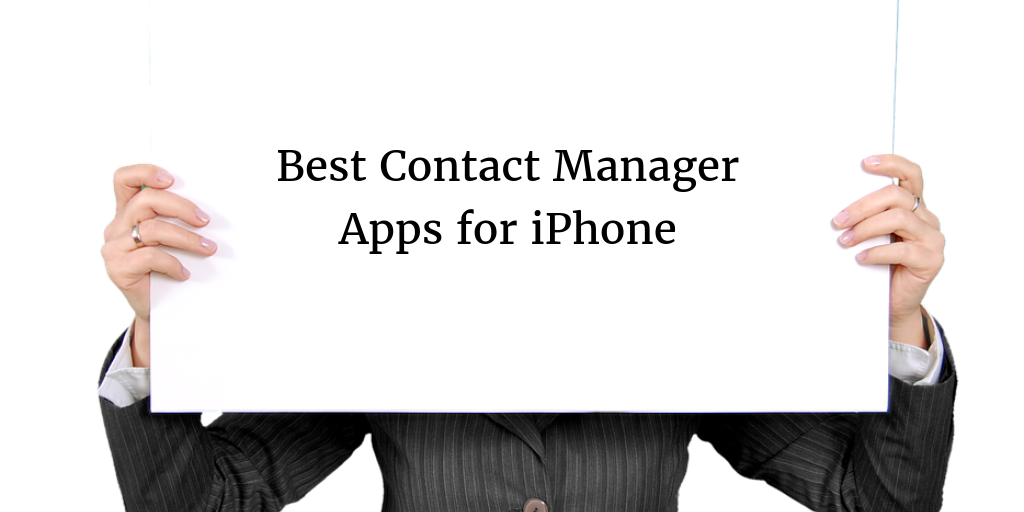 Most Useful Contact Manager Apps for iPhone