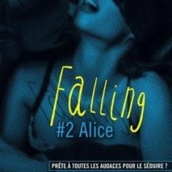Falling, tome 2 : Alice de J.S. Cooper