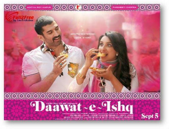 Hindi Movie : Daawat-E-Ishq (2014) – DVDScr