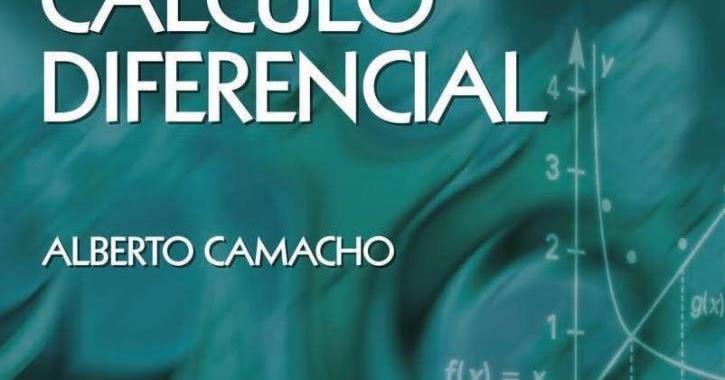 Calculo Diferencial-Alberto Camacho[español][Up 4ever]PDF