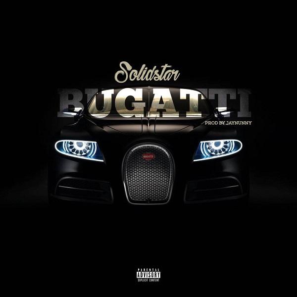 DOWNLOAD MP3: Solidstar - Bugatti