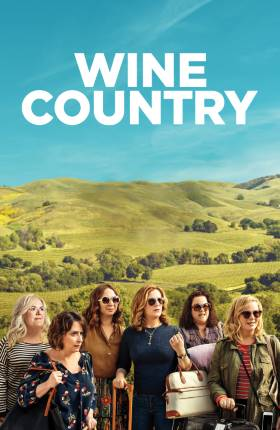 Wine Country 2019 Full Movie in 720p Hindi Download