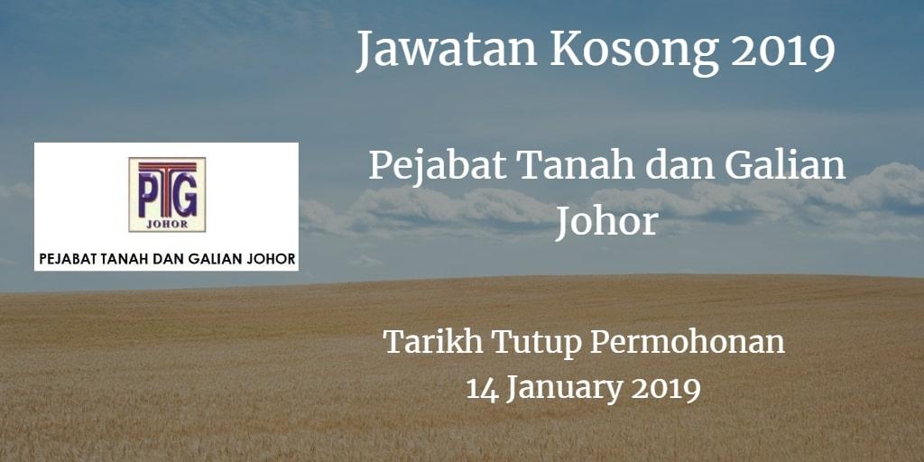 Jawatan Kosong Pejabat Tanah dan Galian Johor 14 January  2019