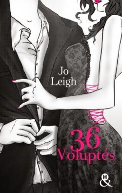 http://lachroniquedespassions.blogspot.fr/2014/05/36-voluptes-de-jo-leigh.html