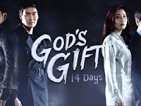 Download Drama Korea God's Gift -14 Days Subtitle Indonesia
