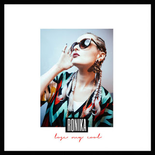 Ronika - Lose My Cool (Deluxe) (2017) - Album Download, Itunes Cover, Official Cover, Album CD Cover Art, Tracklist