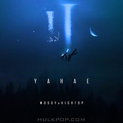 Woody, HIGHTOP – YAHAE – Single