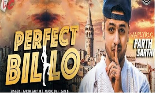 Perfect Billo Song Lyrics