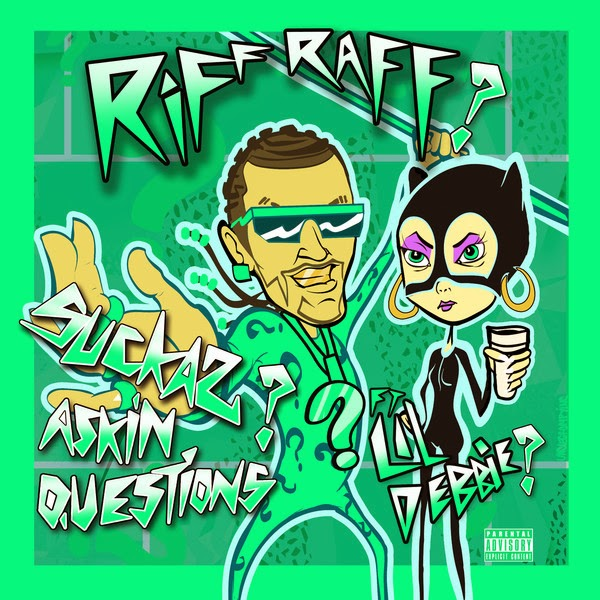 Riff Raff - Suckas ASKiN QUESTiONS (feat. LiL DEBBiE) - Single Cover