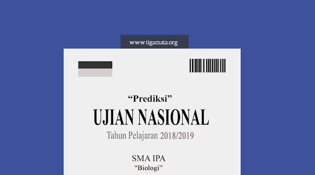 Soal Prediksi dan Kunci Jawaban UN/UNBK SMA Biologi 2019
