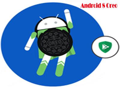 اندرويد 8 اوريو ( Android 8.0 Oreo )