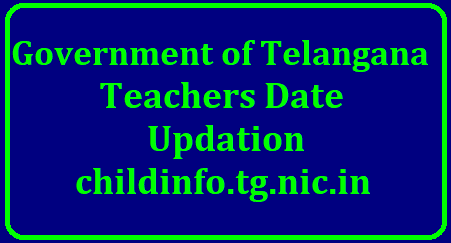 Submit/Update TS Teachers data/information/Particulars @ childinfo.tg.nic.in Online TSSA Updation of Teachers Information and Cadre Strength Particulars Online at Child Info Website by every indivisual teacher as done by them in 2015 at www.childinfo.tg.nic.in. Instructions issued to DEOs to issue certain instructions to Mandal educational Officers Headmasters and Teachers to complete this Online Process of Updating Teachers Information Cadre Strength Particulars on OR before 10.01.2018. Every Individual Teacher has to login into Telangana Childinfo website and have to update District Name Mandal Name Pay Particulars Transfered Place details/2018/07/submit-update-ts-telangana-teachers-data-information-particulars-childinfo.tg.nic.in-online.html