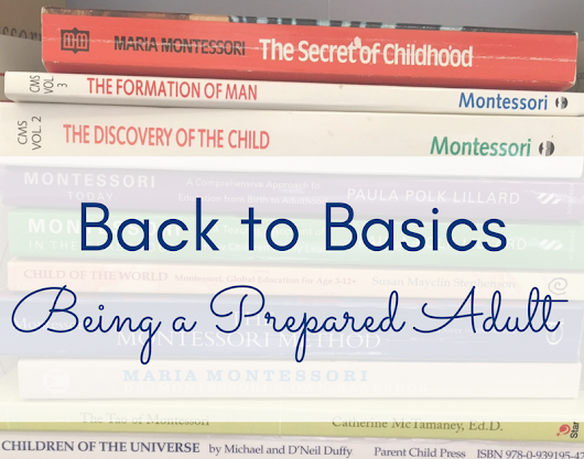 Back to Basics: Being a Prepared Adult