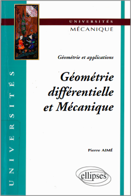 Télécharger Livre Gratuit Géométrie différentielle et mécanique, géométrie et applications pdf