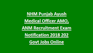 NHM Punjab Ayush Medical Officer AMO, ANM Recruitment Exam Notification 2018 715 Govt Jobs Online