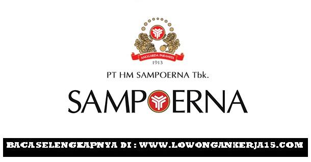 Lowongan Kerja   PT HM Sampoerna Tbk Besar Besaran    Oktober 2018