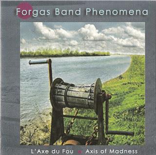 Forgas Band Phenomena - 2009 - L'Axe Du Fou