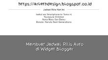 Membuat Jadwal Rilis Auto di Widget Blogger