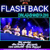 FLASH BACK LIVE IN DIWLAGASHANDIYA 2016