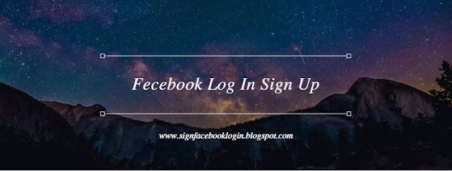 Fecebook Log In Sign Up