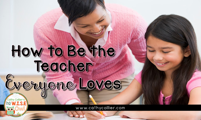 6 ways to be the teacher everyone loves and everyone wants. We have to take responsibility in being our best.