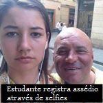 Estudante registra assédio através de selfies