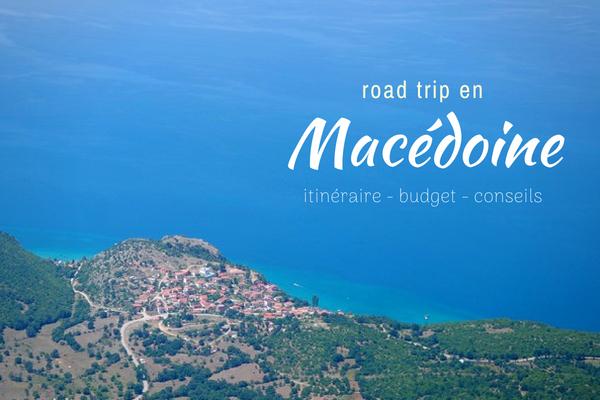 macédoine road trip