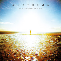 Anathema We're Here Because We're Here
