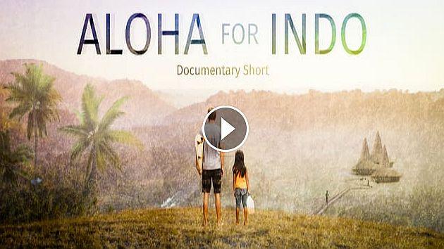 Aloha for Indo 4k